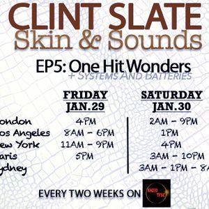 Clint Slates Skin & Sounds EP 5