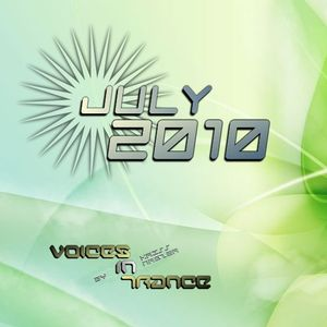 Voices In Trance - July 2010