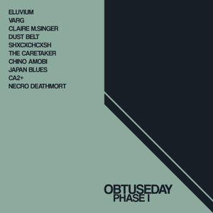 Obtuseday - Phase I [10/10/17]