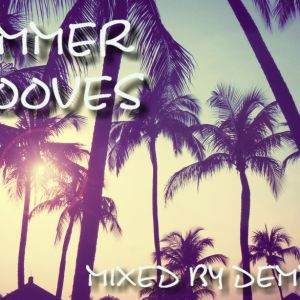 Summer Grooves - Mixed by Demmyboy