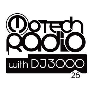 Motech Radio with DJ 3000 - show #26