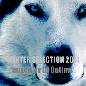 WINTER SELECTION 2011 mixed by DJ Outlaw
