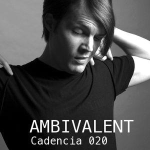 Chris Jones - Cadencia 020 (February 2011) feat. AMBIVALENT (Part 1)