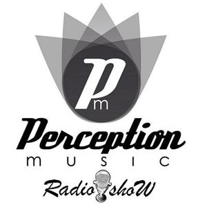 Perception Music RadioShow #19 present by Sergio Benítez