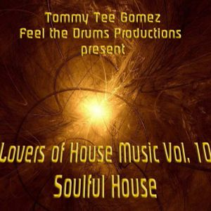Lovers of House Music Vol. 10