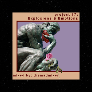 project 17 - Explosions & Emotions