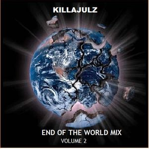 KillaJulz End of the World mix vol 2