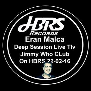 Eran Malca Solo Set @ Monday DeepBeat - Live Recorded & Broadcast At HBRS UK - 22.2.2016