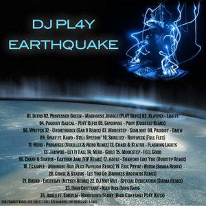DJ 4 Play - Earthquake Mixtape