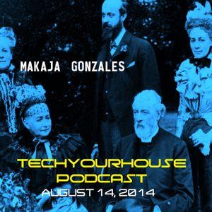 MaKaJa Gonzales TECHYOURHOUSE PODCAST: AUGUST 14, 2014