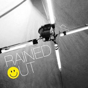 Rained Out – A Bootleg Raver Mixtape