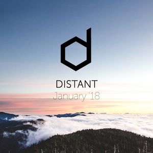 Distant - January '18