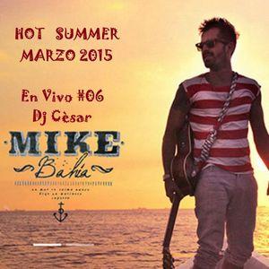 Mix - HOT SUMMER MARZO 2015 -Djcesar - En Vivo #06