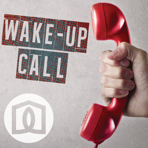 Wake Up Call: Part 1- Wake Up to War