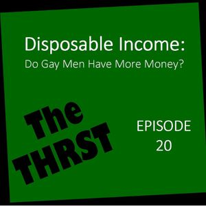 Disposable Income: Do Gay Men Have More Money? - THRST020
