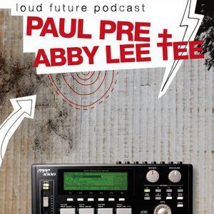 Paul Pre - The Loud Future #1