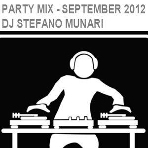 PARTY MIX - SEPTEMBER 2012 - DJ STEFANO MUNARI