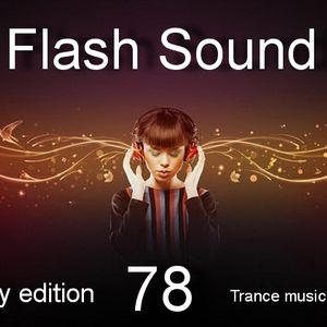 Flash Sound (trance music) 78 weekly edition, August 2013