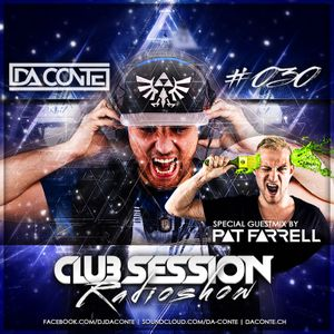 Da Conte | Club Session #30 with Guestmix by Pat Farrell