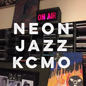 Neon Jazz - Episode 460 - 5.4.17