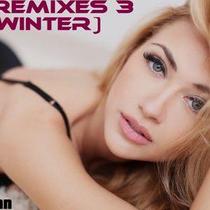 Best Remixes 3 MEGA Dance Mix (2014 Winter)