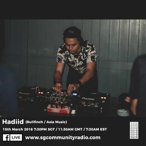 SGCR Radio Show #45 - 15.03.2018 Episode Part 1 ft. Hadiid (Bullfinch/Asia Music)