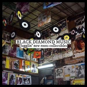 * BLACK DIAMOND MUSIC *  Jugglin' new roots collectibles 3