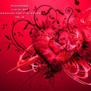Manapan live dj set @ Reaching For The Stars Vol2