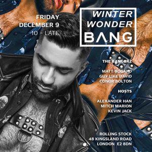 Matt Bogard - BANG London - Dec 2016