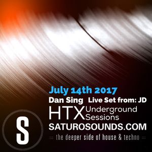Dan Sing HTX Underground Sessions 002: Saturo Sounds