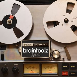 BrainToolz - the mitschnitt 07.2014