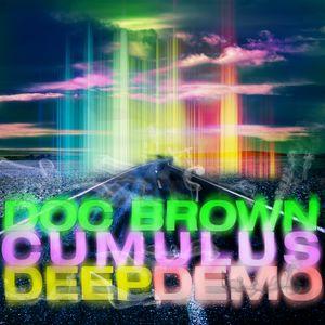 Doc Brown & Cumulus - Deep Demo Mix