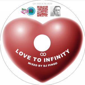 LOVE TO INFINITY MIXES