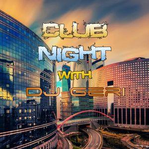 Club Night With DJ Geri 505