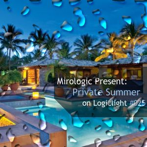 Mirologic Present: Private Summer on Logiclight #025