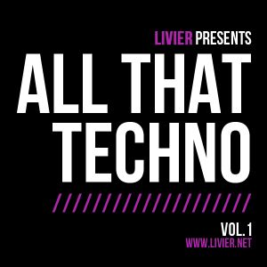 Livier - All That Techno Vol.1