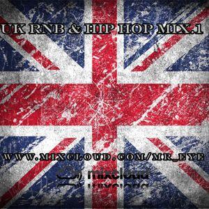 Mr Eye - UK RnB & Hip Hop Mix.1