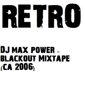Blackout Mixtape - DJ Max Power