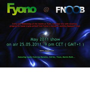 Fyono @ Fnoob Radio - 25.05.2011