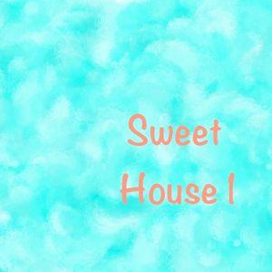 Sweet House 1 - Aug 2012
