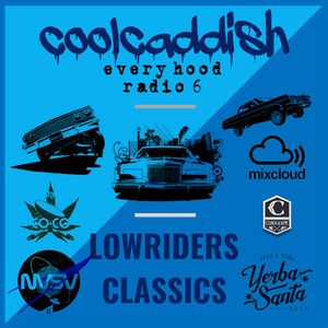 coolcaddish-every hood radio 6 (lowriders classics)