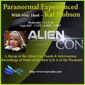 Paranormal Experienced with Host Kat Hobson_20161102_Alien Con