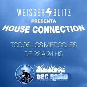 Weisser Blitz - House Connection @ www.tecradio.com.ar (25.01.2012) Parte 1