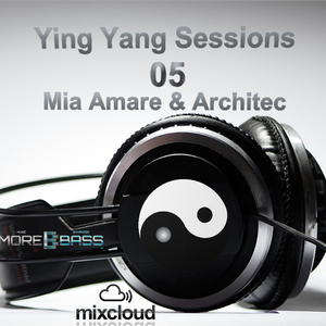 YING YANG Sessions 05 with Mia Amare & Architec
