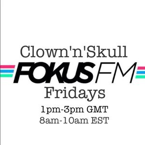 Clown'n'Skull Friday Fokus Fm Show 30/8/13