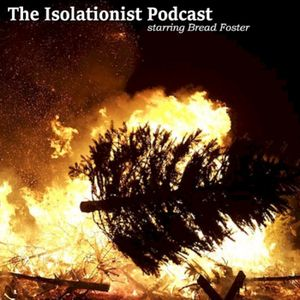 Isolationist Podcast - Christmas Special!