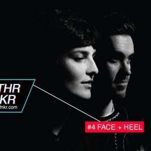 Face + Heel Guest Mix For MTHRFNKR