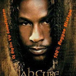 Jah Cure 100% Reggae Dancehall Dj bigSix Vip SounSystem