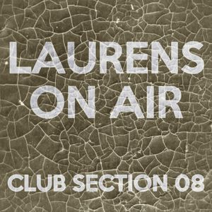 Laurens On Air - Club Section 08 (Massive Electro/Progressive House)