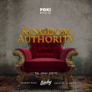 "(7/26) Kingdom Oriented Series "" Kingdom Authority"""